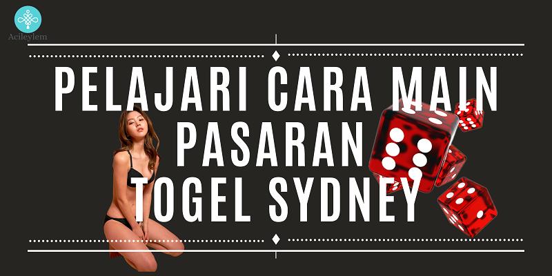 Banner Pelajari Cara Main Pasaran Togel Sydney
